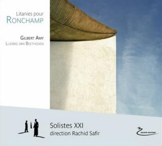 Gilbert Amy | Litanies pour Ronchamp