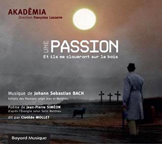 Françoise Lasserre et Akadêmia jouent des extraits des Passions de Bach