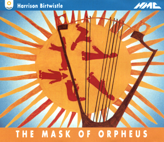 Harrison Birtwistle | The Mask of Orpheus