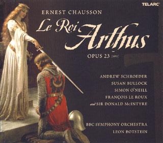Ernest Chausson | Le roi Arthus