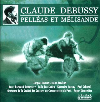 Claude Debussy | Pelléas et Mélisande – etc.