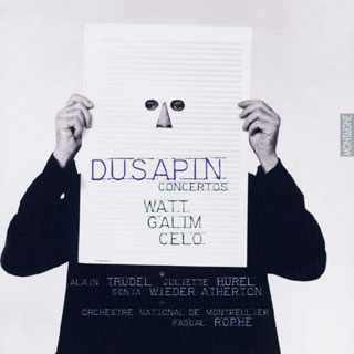 Pascal Dusapin   Watt – Galim – Celo