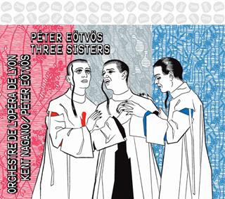 Trois sœurs, opéra de Péter Eötvös enregistré à la création, en mars 1998