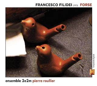 L'Ensemble 2e2m joue la musique de Francesco Filidei (né en 1973)