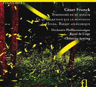 César Franck | Symphonie en ré mineur – etc.