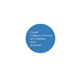 D'Händel, Paul McCreesh joue L'Allegro, il Penseroso ed il Moderato