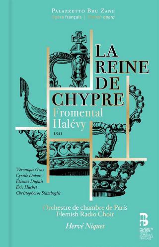 Hervé Niquet joue La reine de Chypre (1841), opéra de Fromental Halévy
