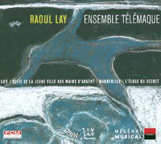 Raoul Lay | œuvres variées