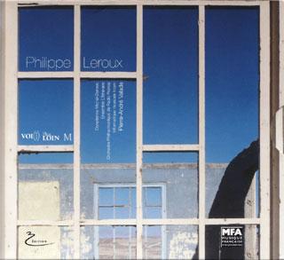 Voi(Rex), Plus loin, M, trois opus de Philippe Leroux, chez Nocturne / Soupi