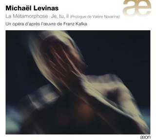 Michaël Levinas | La métamorphose
