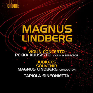 trois œuvres pour orchestre de Magnus Lindberg