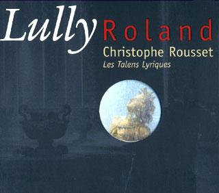 Jean-Baptiste Lully | Roland