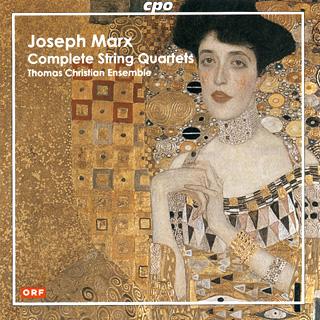 Joseph Marx | intégrale des quatuors à cordes