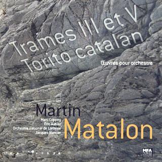 Martin Matalon | Trame V – Trame III – Torito catalan