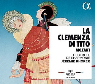 Jérémie Rhorer joue La clemenza di Tito (1791), opéra seria de Mozart