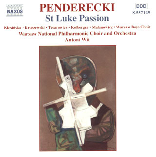 Krzysztof Penderecki | Passion selon Saint Luc