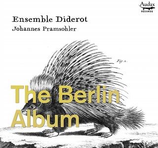 Les musiciens de Frédéric II par l'Ensemble Diderot chez Audax records (2020)