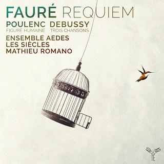 L'Ensemble Aedes chante Debussy, Fauré et Poulenc