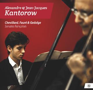 Alexandre et Jean-Jacques Kantorow jouent Chevillard, Fauré et Gedalge