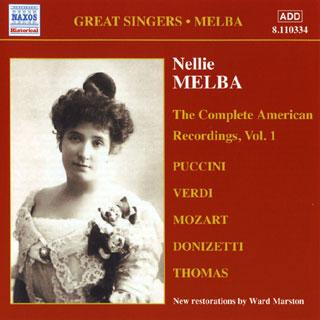 récital Nellie Melba (soprano) | enregistrements américains (vol.1) 1907