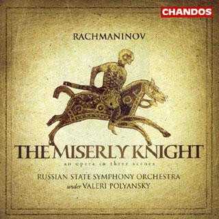 Sergueï Rachmaninov | Le chevalier avare