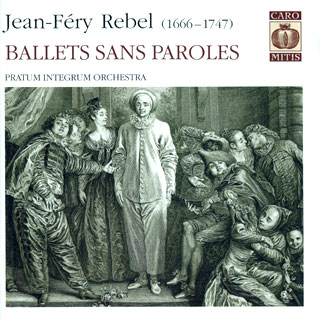 Jean-Féry Rebel | ballets sans paroles