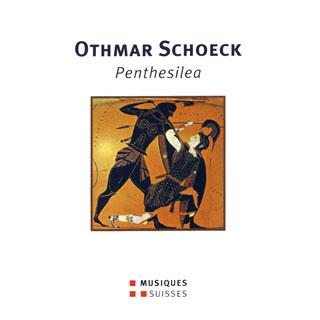 Othmar Schoeck | Penthesilea