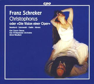 Franz Schreker | Christophorus, oder Die Vision einer Oper