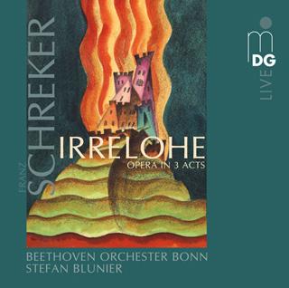 Franz Schreker | Irrelohe