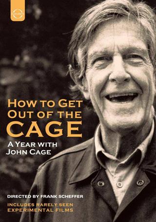 Comment sortir de la cage : un portrait de John Cage