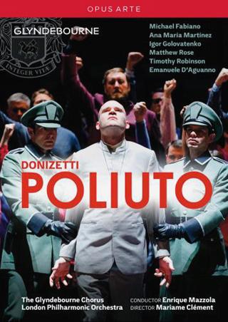 Poliuto de Donizetti au Festival de Glyndebourne 2015