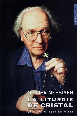 La liturgie de cristal, un portrait d'Olivier Messiaen