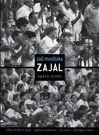 Zad Moultaka | Zajal