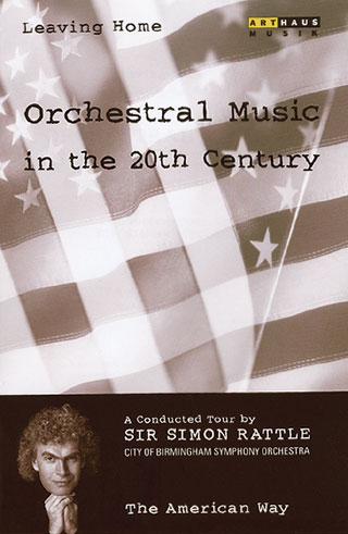 Musique orchestrale au XXe siècle (vol.5 | The american way)