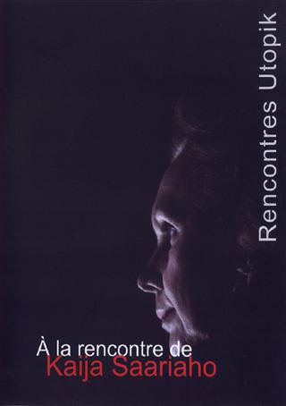 Kaija Saariaho aux Rencontres Utopik