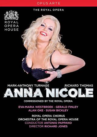 Anna Nicole, un opéra de Mark-Anthony Turnage créé à Londres en 2011