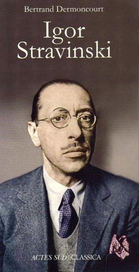 Bertrand Dermoncourt | Igor Stravinski