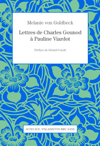 Lettres de Charles Gounod à Pauline Viardot