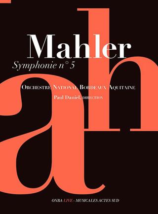 Robert Pierson présente la Symphonie n°5 de Mahler jouée par Paul Daniel