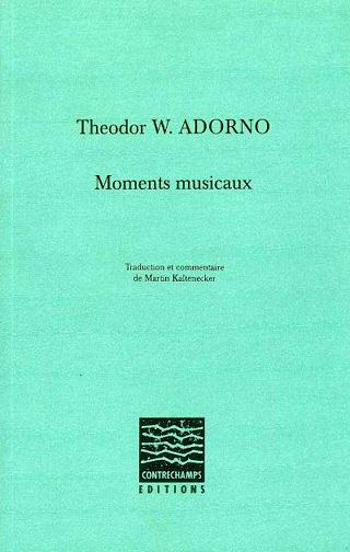Theodor W. Adorno | Moments musicaux