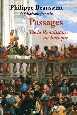 Passages – De la Renaissance au Baroque, par Philippe Beaussant