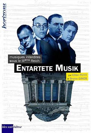 Entartete Musik – musiques interdites sous le IIIe Reich