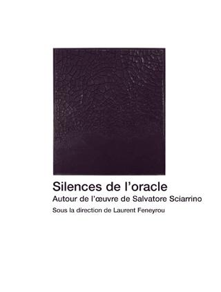 Silences de l'oracle – Autour de l'œuvre de Sciarrino