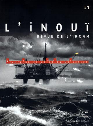 L'inouï n°1 (revue de l'IRCAM) paru en 2005