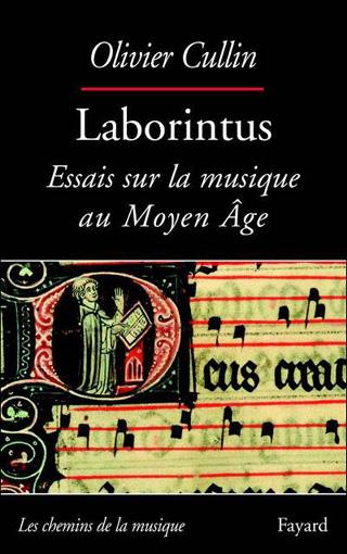 Laborintus – Essais sur la musique au Moyen Âge