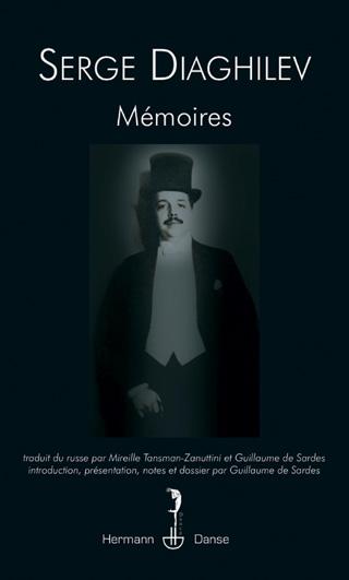 Serge Diaghilev | Mémoires