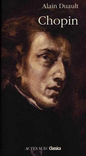 biographie de Chopin par Alain Duault