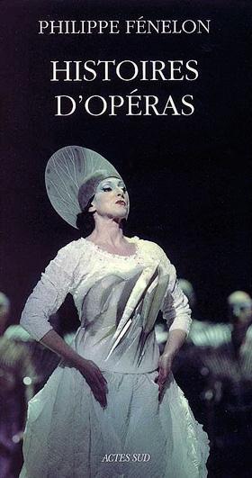 Philippe Fénelon | Histoires d'opéras