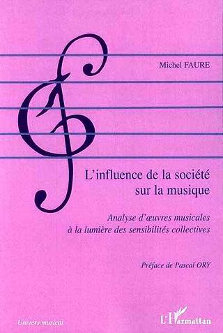L'influence de la société sur la musique, par l'essayiste musicologue Michel Fau
