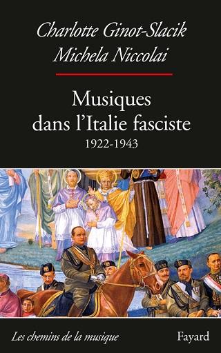 Une mosaïque des musiques dans l'Italie fasciste (1922-1943)